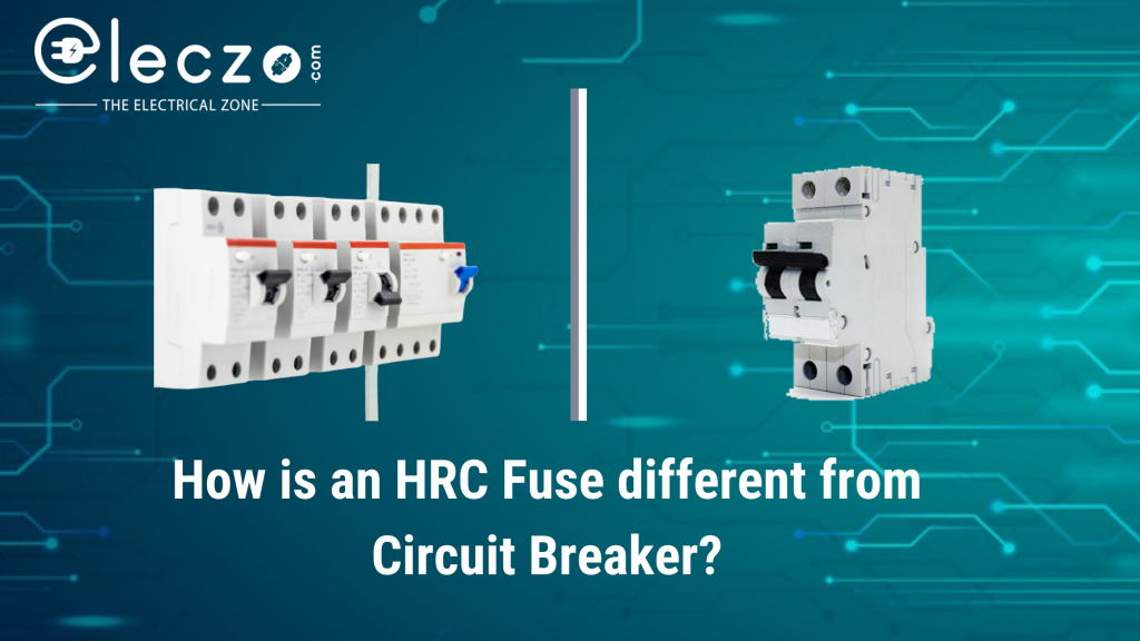 hrc-fuse-different-from-circuit-breaker