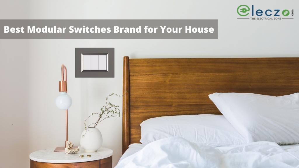 Best Modular Switches Brand